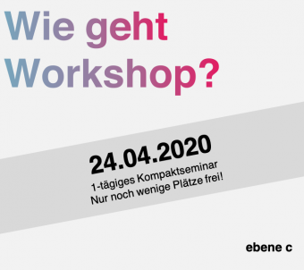 ebene-c_wie_geht_workshop